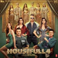 Housefull 4 By Danish Sabri, Sukhwinder Singh and others... full mp3 album song