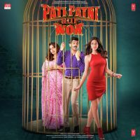 Pati Patni Aur Woh By Tulsi Kumar, Mika Singh and others... full mp3 album song