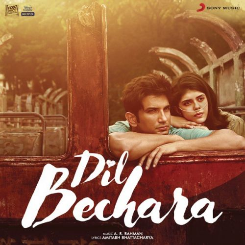 Dil Bechara A R Rahman mp3 song free download, Dil Bechara A R Rahman full album