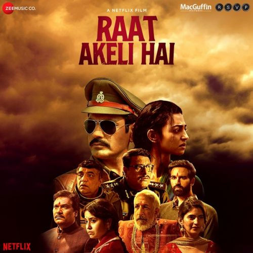 Raat Akeli Hai By Sukhwinder Singh, Swanand Kirkire and others... full mp3 album song