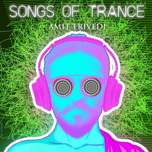 Songs of Trance By Amit Trivedi, Talha Siddiqui and others... full mp3 album song