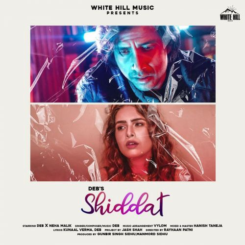 Shiddat Deb mp3 song free download, Shiddat Deb full album